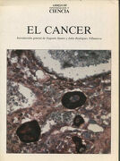EL CANCER (Introduccion general de Eugenio Santos y Julio Rodriguez Villanueva).