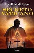 Secreto Vaticano - Penguin Random House Grupo Editorial Sa De Cv - Penguin Random House Grupo Editorial Sa De Cv