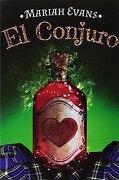 El Conjuro - Mariah Evans - Ediciones Kiwi