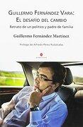 EL DESAFÍO DEL CAMBIO - GUILLERMO FERNÁNDEZ MARTÍNEZ - TROPO EDICIONES