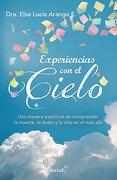 Experiencias con el Cielo - Elsa Lucia Arango - Alamah