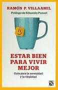 Estar Bien Para Vivir Mejor - Ramón P. Villaamil - Diana