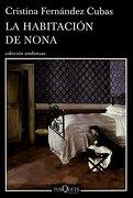 La Habitación de Nona - Cristina Fernandez Cubas - Tusquets