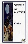 Cuentos de Vampiros - Varios - Ediciones Leyenda S.A. De C.V.