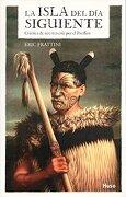 La Isla del día Siguiente: Crónica de una Travesía por el Pacífico: 2 (Huso) - Eric Frattini - Ediciones Cumbres