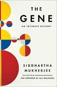 The Gene: An Intimate History (libro en Inglés) - Siddhartha Mukherjee - Scribner Book Company