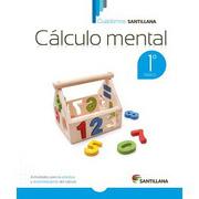 Cuadernos Santillana Calculo Mental 1º Basico (2015) Santillana - Santillana - Santillana