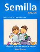 Semilla, Iniciacion a la Escritura 2014 Edicion (Santillana) - Santillana - Santillana