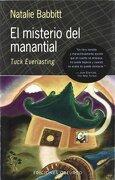 El misterio del manantial (NARRATIVA) - NATALIE BABBITT - EDICIONES OBELISCO S.L.