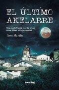 El Último Akelarre - Ibon Martín Alvarez - Travel Bug