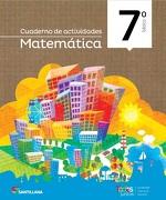 Cuaderno de Actividades Matemática 7 Todos Juntos - Varios Autores - Santillana