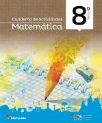 Todos Juntos Cuaderno De Actividades Matemática 8 - Santillana - Santillana