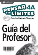 Pack Texto Del Profesor Pensar Sin Límites Ciencias 4B (Vol. A Y B) - Santillana - Marshall Cavendish Santillana