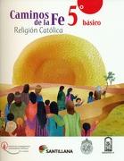Caminos de la fe 5 Básico - Varios Autores - Santillana
