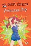 2 - Princesa pop -¿ Verdad o Consecuencia? (libro en Inglés) - Cathy Hopkins - V.& R.