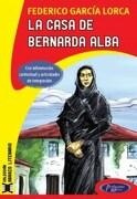 CASA DE BERNARDA ALBA LA .