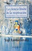 Ciencia Hindu de la Respiracion - Ramacharaka - Ediciones Andromeda