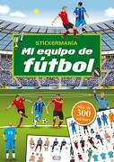 Mi Equipo de Futbol - Vergara Y Riba - Vergara Y Riba Editoras