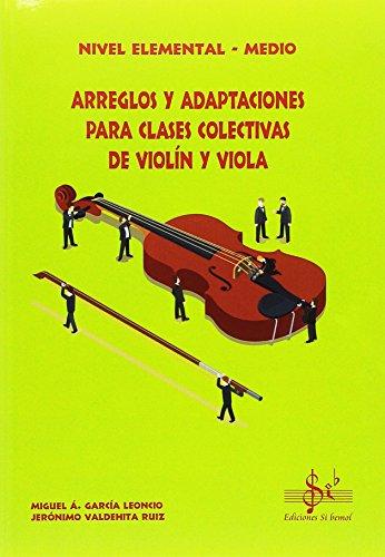 Arreglos y adaptaciones para clases colectivas de violÍn y viola: nivel elemental - medio