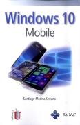 Windows 10 Mobile - Santiago Medina Serrano - Delau