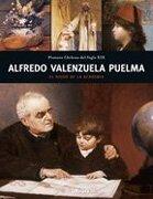 Alfredo Valenzuela Puelma: El Rigor de La Academia - Ediciones Origo - EOS Editorial