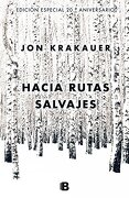 Hacia rutas salvajes (Spanish Edition) - Jon Krakauer - Ediciones B