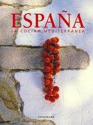 Cocina Mediterranea, Espana -  - KONEMANN
