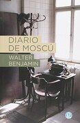Diario de Moscú - Walter Benjamin - Godot