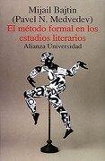 El método formal en los estudios literarios (Alianza Universidad (Au))