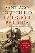 La Legión Perdida - Santiago Posteguillo - Editorial Planeta