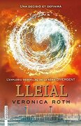 Divergent 3: LLeial - Verónica Roth - Fanbooks