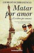 Matar por amor (Narrativa (books 4 Pocket)) - Giorgio Scerbanenco - Books4Pocket