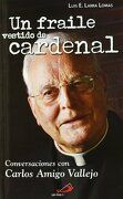 fraile vestido de cardenal, un.(caminos) - luis e. larra lomas - san pablo (ed.san pablo)