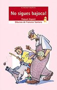 No sigues bajoca! (nova versió) (El Micalet Galàctic) - Pasqual Alapont Ramon - Edicions Bromera, S.L.