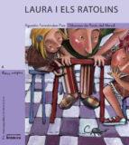 Laura i els ratolins (LLETRA MÀGICA) - Agustin Fernandez Paz - Edicions Bromera, S.L.