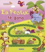 En festuc té gana (Curiosidits) - Susaeta Ediciones S A - SUSAETA