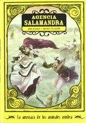 La amenaza de los animales sombra (Agencia Salamandra) - Ana Alonso - La galera