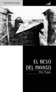El beso del payaso - Pepe Torres - JC Sáez Editor