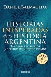 portada Historias Inesperadas de la Historia Argentina