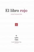 Libro Rojo, el Continuacion iv 1980 -1993 - Gerardo VilladelÁNgel ViÑAs - Fondo De Cultura Económica