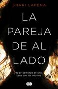 La Pareja de al Lado - Shari Lapena - Penguin Random House