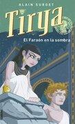 Tirya y el faraón en la sombra (Umbriel juvenil) - ALAIN SURGET - Umbriel