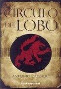 El Círculo del Lobo (Narrativa (books 4 Pocket)) - Antonio Calzado - Books4pocket
