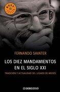 Los Diez Mandamientos en el Siglo xxi - Fernando Savater - Debolsillo