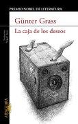 caja de los deseos la (alfaguara) - grass gunter - aguilar
