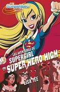 Aventuras de Supergirl en Super Hero High, las - Yee - Montena
