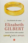 Comprometida - Elizabeth Gilbert - PUNTO DE LECTURA