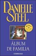 album de familia (debolsillo) - danielle steel - debols!llo