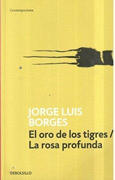 portada El Oro de Los Tigres / La Rosa profunda