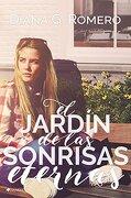 El Jardín de las Sonrisas Eternas - Diana G. Romero - Ediciones Kiwi